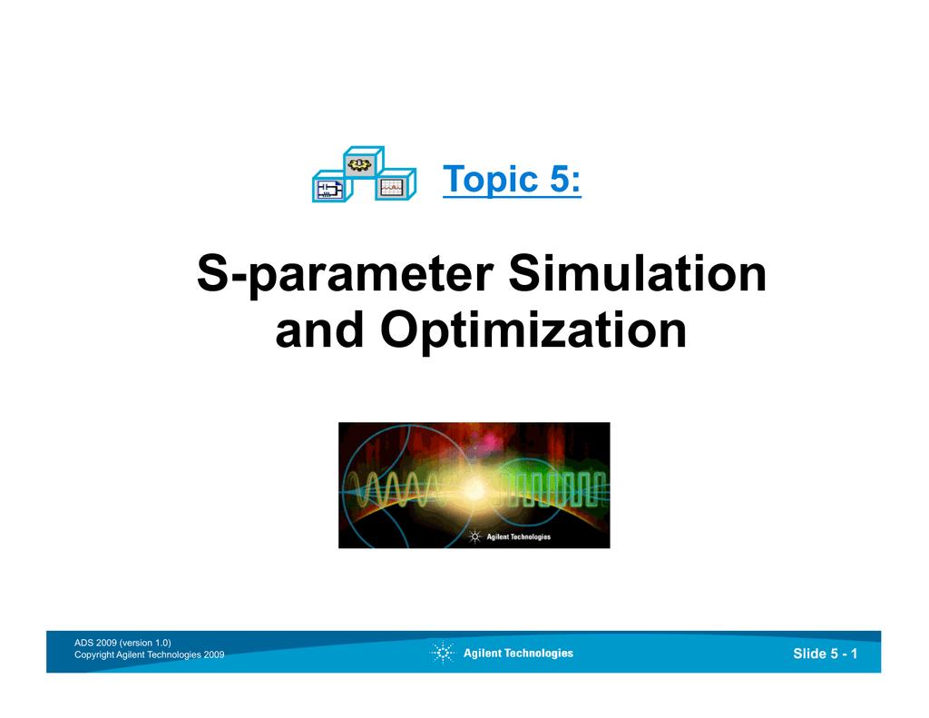 S-parameter Simulation and Optimization