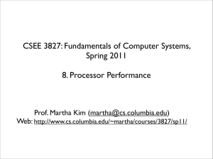CSEE 3827: Fundamentals of Computer Systems, Spring 2011 8