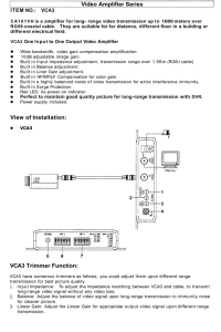 Video Amplifier Series View of Installation: VCA3 Trimmer Function: