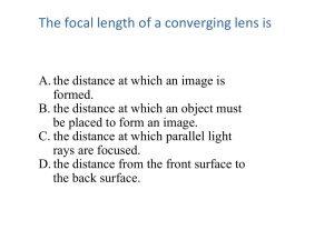 The focal length of a converging lens is