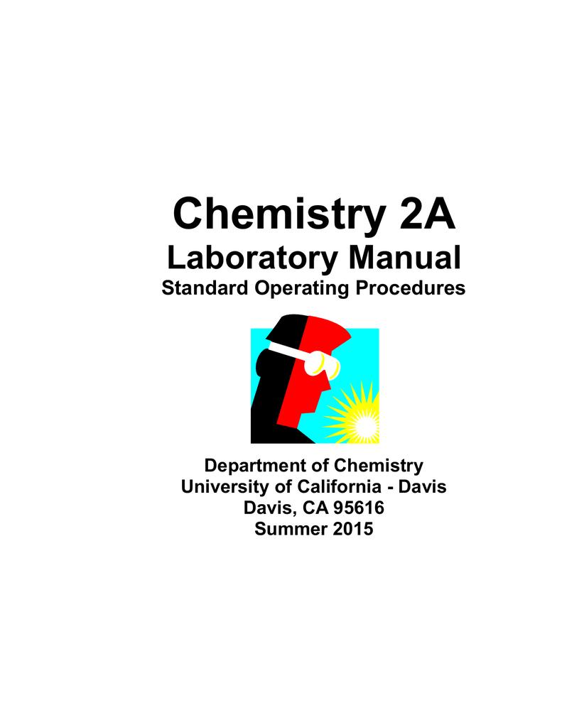 chem2a lab manual uc davis department of chemistry rh studylib net Workload Chemistry UC Davis UC Davis Organic Chemistry