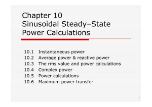 Chapter 10 Sinusoidal Steady–State Power Calculations