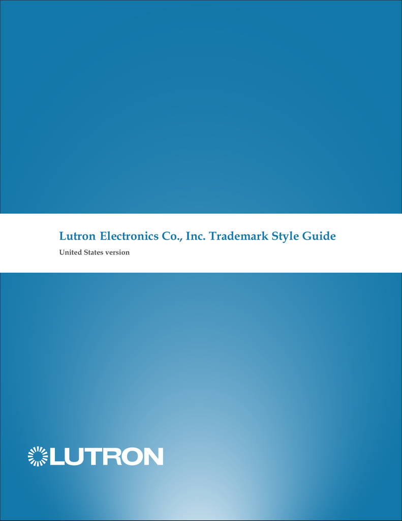 Lutron® Trademark Style Guide
