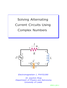 Solving Alternating Current Circuits Using Complex Numbers