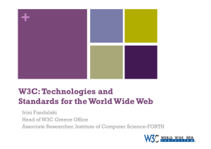 W3C: Technologies and Standards for the World Wide Web