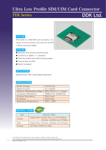 Ultra Low Profile SIM/UIM Card Connector