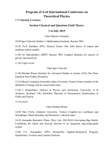 Program of 4-rd International Conference on Theoretical Physics