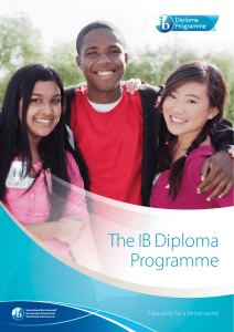 The IB Diploma Programme - International Baccalaureate