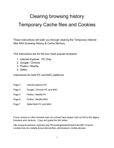Clearing browsing history Temporary Cache files and Cookies