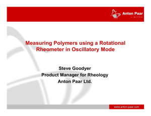 Measuring Polymers using a Rotational Rheometer in Oscillatory