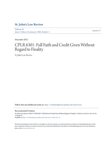 CPLR 6301: Full Faith and Credit Given Without Regard to Finality