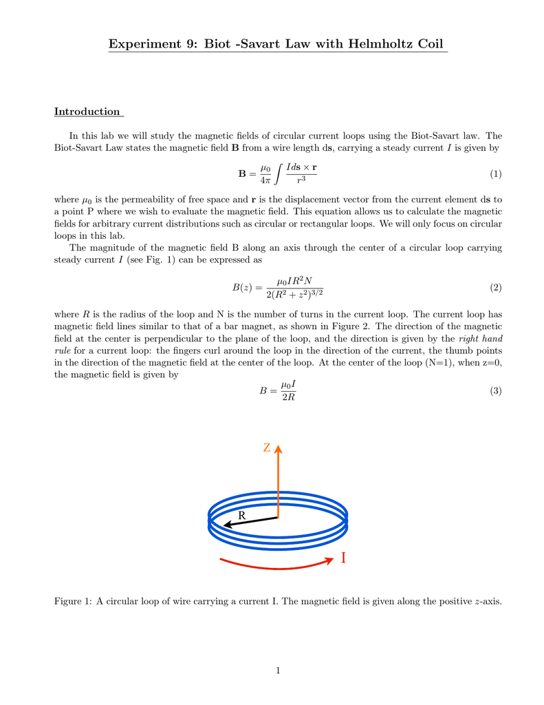 Experiment 9: Biot -Savart Law with Helmholtz Coil