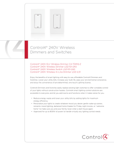 Control4® 240V Wireless Dimmers and Switches