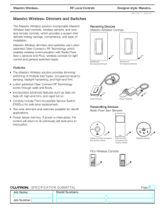 Maestro Wireless® Dimmers and Switches