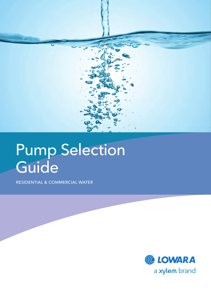 Pump Selection Guide - Brown Brothers Engineers Australia