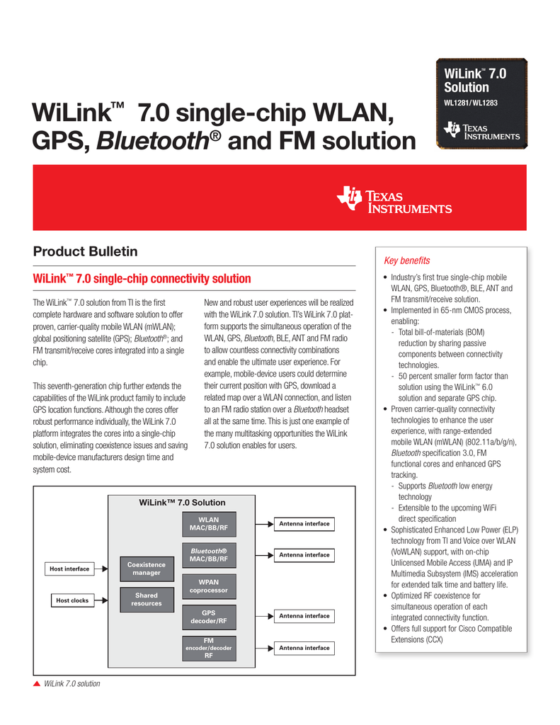 WiLink™ 7 0 single-chip WLAN, GPS, Bluetooth® and FM solution