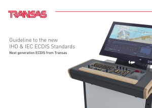 Guideline to the new ECDIS Standards