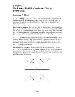 Chapter 22 The Electric Field II: Continuous Charge Distributions