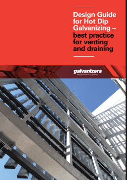 Design Guide for Hot Dip Galvanizing – best practice for venting and