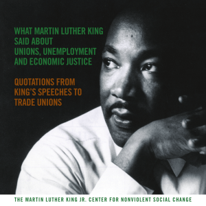 WHAT MARTlN LUTHER KlNG SAlD ABOUT UNlONS - AFL-CIO