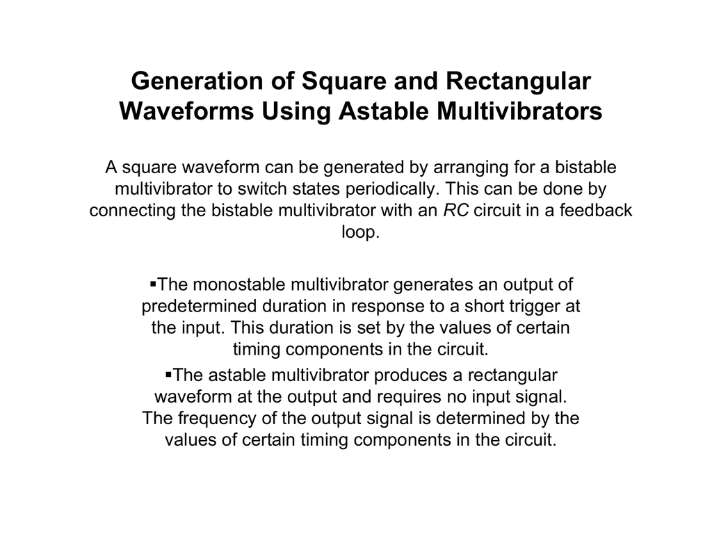 Generation Of Square And Rectangular Waveforms Using Astable Basic Monostable Multivibrator Based Ic Timer 555