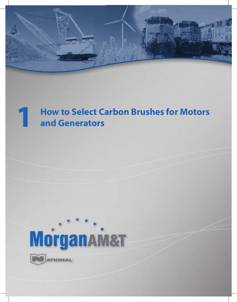 1 How To Select Carbon Brushes For Motors And Generators