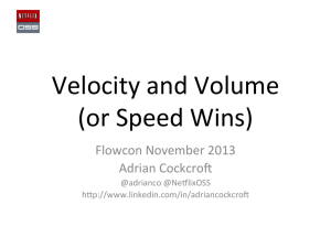 Velocity and Volume (or Speed Wins)