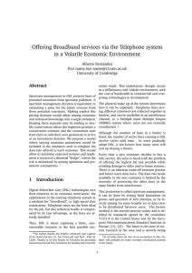 Offering Broadband services via the Telephone system in a Volatile