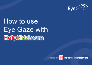 How to use Eye Gaze with