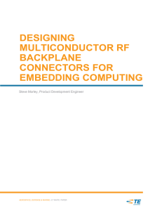DESIGNING MULTICONDUCTOR RF BACKPLANE CONNECTORS