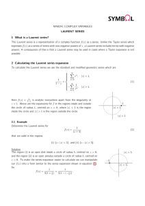 1 What is a Laurent series? 2 Calculating the Laurent series