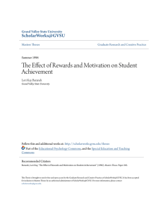 The Effect of Rewards and Motivation on Student Achievement