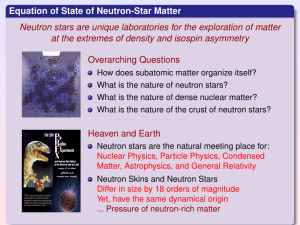 Equation of State of Neutron-Star Matter Neutron stars are unique