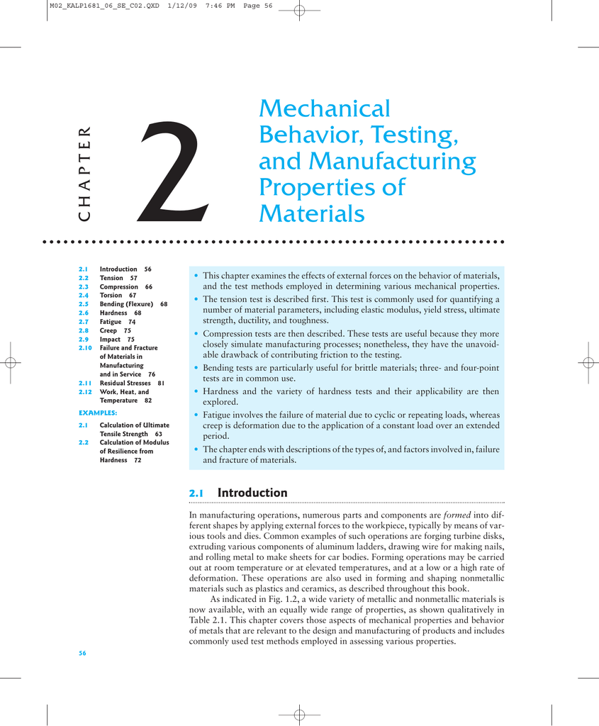 Mechanical Behavior, Testing, and Manufacturing Properties of