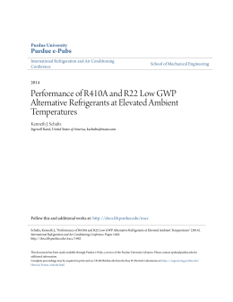 Performance of R410A and R22 Low GWP - Purdue e-Pubs