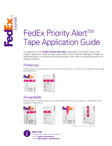 FedEx Priority AlertTM Tape Application Guide