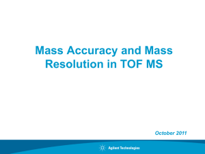 Mass Accuracy and Mass Resolution