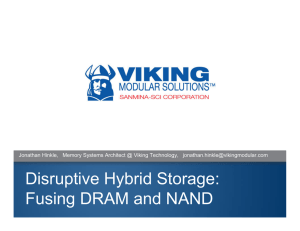 Disruptive Hybrid Storage: Fusing DRAM and NAND