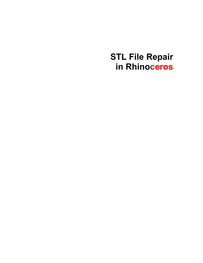 rhino stl repair guide
