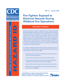Fire Fighters Exposed to Electrical Hazards During Wildland