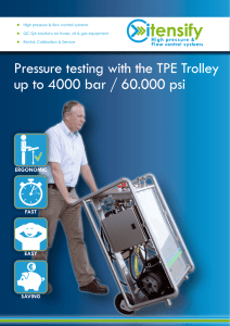 Pressure testing with the TPE Trolley up to 4000 bar / 60.000 psi