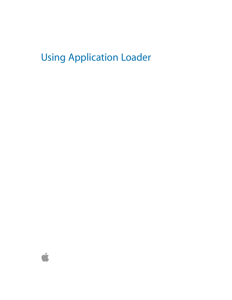 Using Application Loader - iTunes Connect