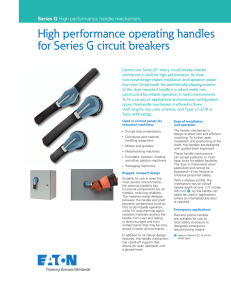 High performance operating handles for Series G circuit
