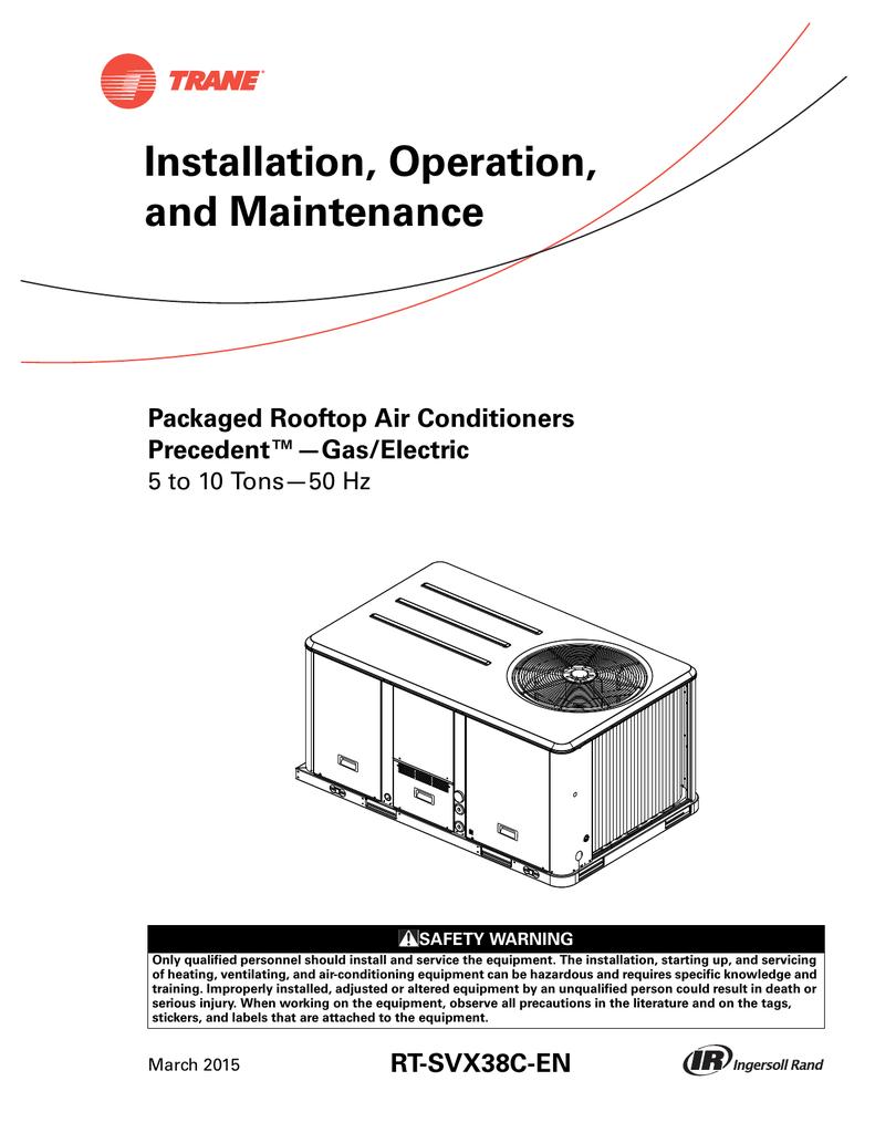 Installation, Operation, and Maintenance