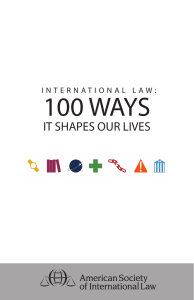 International Law: 100 Ways It Shapes Our Lives