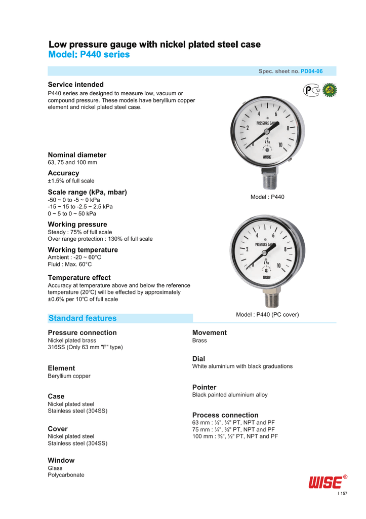 Low pressure gauge with nickel plated steel case Model: P440