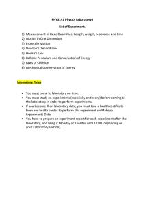 PHYS141 Physics Laboratory I List of Experiments 1) Measurement