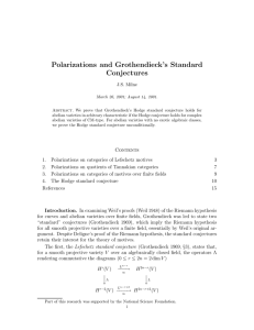Polarizations and Grothendieck`s Standard Conjectures