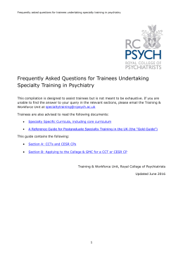 FAQs for Trainees Undertaking Specialty Training in Psychiatry