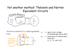 Yet another method: Thévenin and Norton Equivalent Circuits